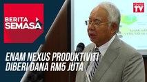 Enam Nexus produktiviti diberi dana RM5 juta