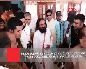 Babri Dispute Should Be Resolved Through Talks Maulana Khalid Aimplb Member