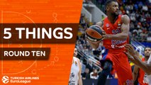 Turkish Airlines EuroLeague, Regular Season Round 10: 5 Things to Know