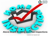 Pre Purchase House Inspection | Above Board Building Inspections