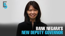 EVENING 5: Jessica Chew is new BNM Deputy Governor