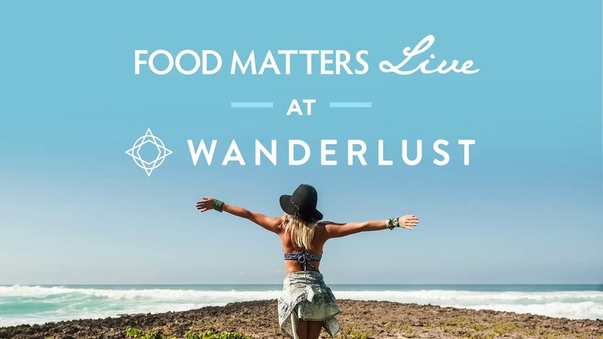 FMTV -  Food Matters Live at Wandelust