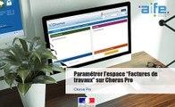 Tutoriel Chorus Pro - Fournisseurs - Paramétrer l'espace Factures de travaux