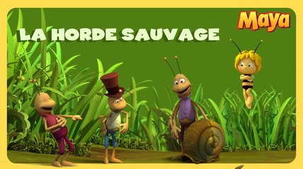Maya l'abeille - La horde Sauvage