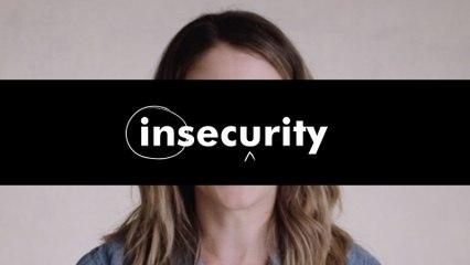 self(i.e.) series: insecurity