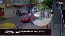 Australie : Un pervers glisse sa main sous la jupe d'une femme en pleine rue (vidéo)