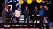 Quotidien : Martin Weill malade quitte le plateau (vidéo)