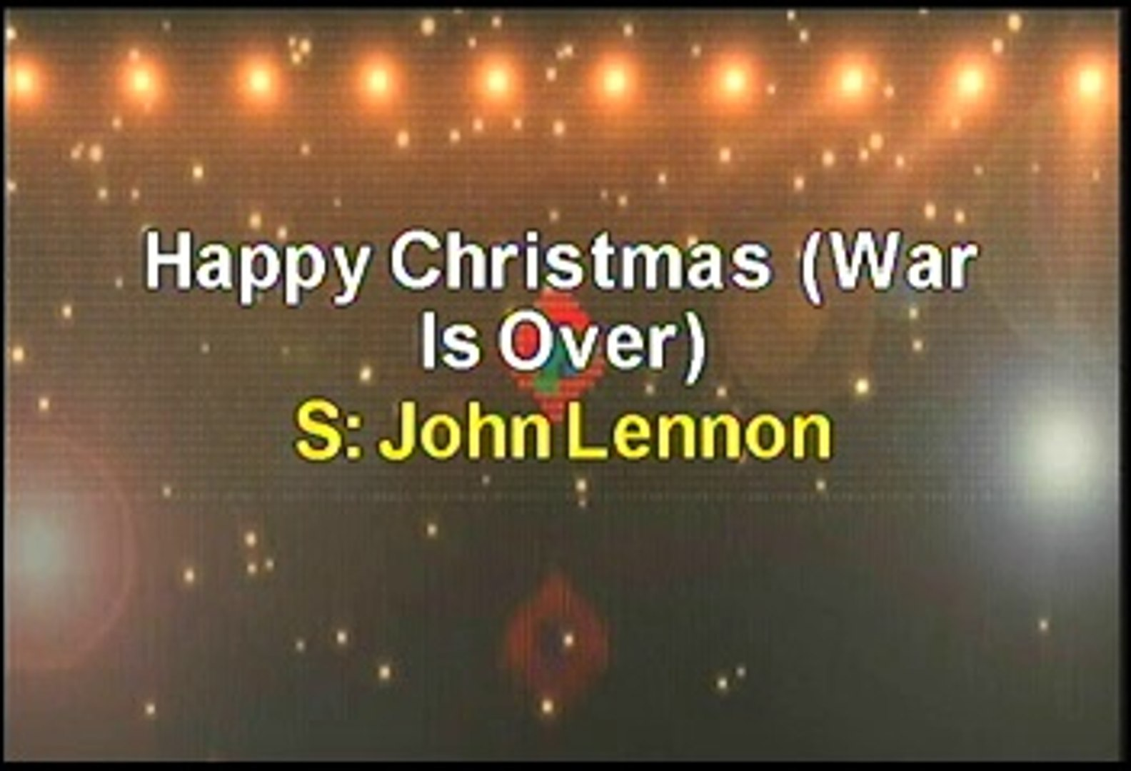 John Lenno Happy Christmas War Is Over Karaoke Version Video Dailymotion