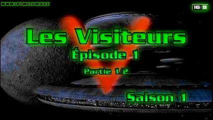 V Les Visiteurs - Episode 1 (partie 1) Saison 1
