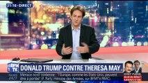 Donald Trump contre Theresa May: le président américain en fait-il trop ?