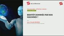 Bientôt dominés par nos machines ?