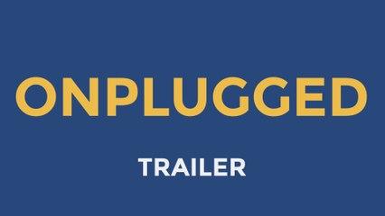 Onplugged | Music Web Series (Trailer)