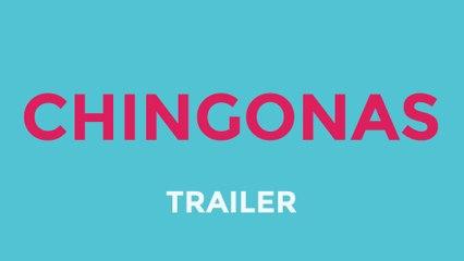 Chingonas | Life Web Series (Trailer)