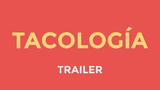 Tacología | Food Web Series (Trailer)