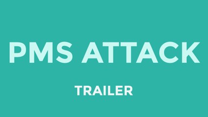 PMS Attack | Flix Web Series (Trailer)