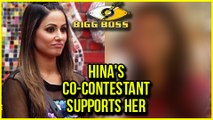 This Co-Contestant Of Hina Khan From Khatron Ke Khiladi 8 SUPPORTS Her  Bigg Boss 11