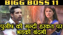 Bigg Boss 11: Bandgi Kalra ANGRY at Puneesh Sharma for TOUCHING without her CONSENT | FilmiBeat