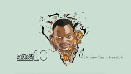 DJ Ganyani - Seven Seas