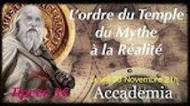 Les Mythes et Légendes - L'ordre du temple, du mythe à la réalité (Extrait 30 min)
