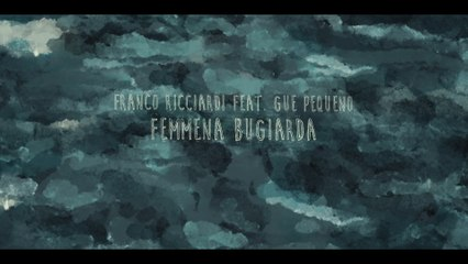 Franco Ricciardi - Femmena Bugiarda