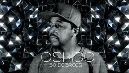 Oskido - 50 Degrees