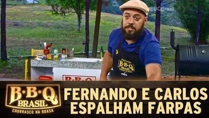Fernando e Carlos espalham farpas em churrasqueiros