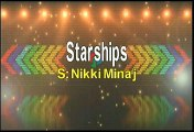 Nikki Minaj Starships Karaoke Version