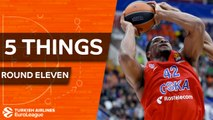 Turkish Airlines EuroLeague, Regular Season Round 11: 5 Things to Know