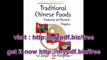 Traditional Chinese Foods Production and Research Progress (Food Science and Technology Series)