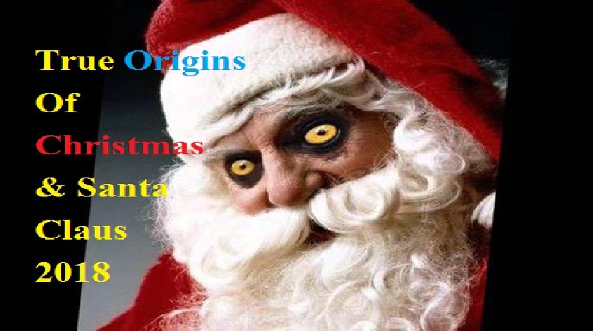 Christmas Origins.True Origins Of Christmas Santa Claus 2018 Quite Interesting