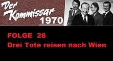 Der Kommissar (28) Drei Tote reisen nach Wien