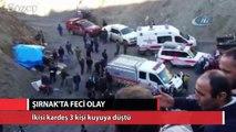 Şırnak'ta 2'si kardeş 3 kişi kömür ocağındaki kuyuya düştü