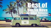 Various Artists - Best of Bossa Nova & Chillout-Relaxing Music& Video-vol1 - Bossa Nova,Jazz lounge