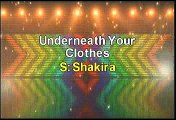 Shakira Underneath Your Clothes Karaoke Version