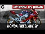 Honda Fireblade SP   Motorbikes Are Awesome