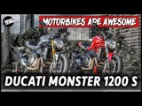 Ducati Monster 1200 S | Motorbikes Are Awesome