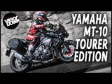 Yamaha MT-10 Tourer Edition Review First Ride | Visordown Motorcycle Reviews