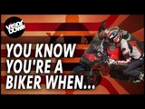 You know you're a biker when...   Biker Life   Funny Motorbike Videos