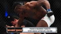 Francis Ngannou Targets Stipe Miocic Following UFC 218 Win