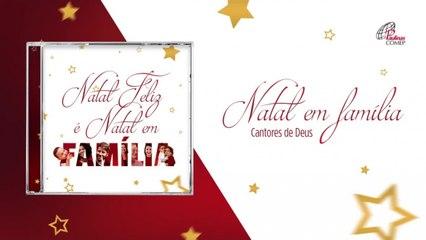 Cantores de Deus - Natal em família