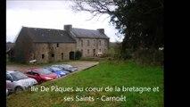 Île De Pâques au coeur de la bretagne et ses Saints - Carnoêt