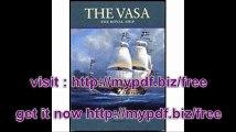 The Vasa The Royal Ship