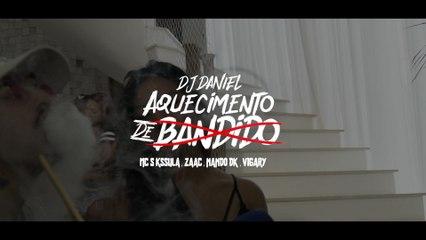 Dj Daniel - Aquecimento De Bandido