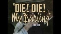FANATIC aka DIE! DIE! MY DARLING  (1965) Bande Annonce Américaine S.T.Fr. (en option)