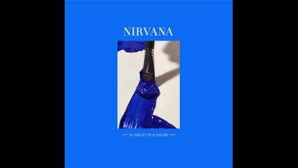 Scarlet Pleasure - Nirvana