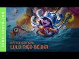 Liên Minh Huyền Thoại: Cận cảnh gói đa sắc mới Lulu Tiệc Bể Bơi trong PBE