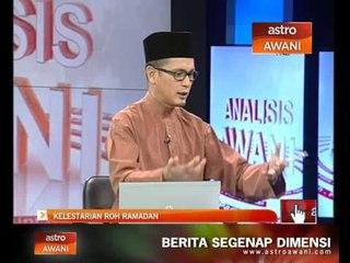 Analisis Awani: Kelestarian roh Ramadan