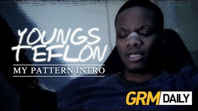 Youngs Teflon - My Pattern Intro (Prod. by Carns Hill) [Music Video] | GRM Daily
