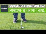 Golf Instruction Tip #6: How to improve your pitching