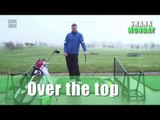How to stop coming over the top in the golf swing | Golf Swing Tips